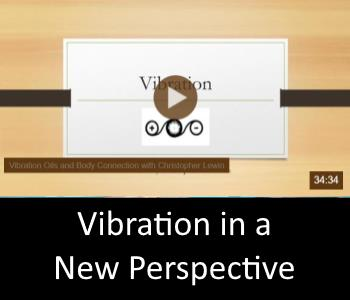 Vibration in a new perspective